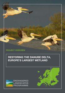 """Restoring the Danube Delta, Europe's largest wetland"" - project description."