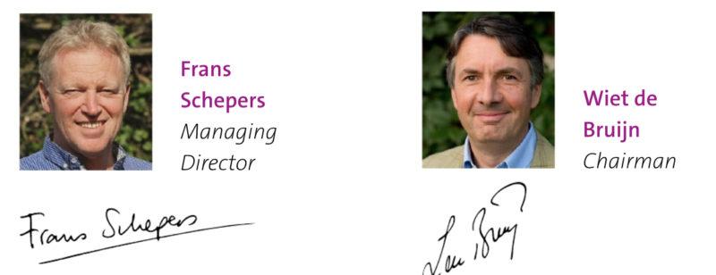 Frans Schepers - Managing Director - and Wiet de Bruijn - Chairman